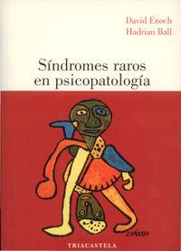 Sindromes Raros En Psicopatologia - David  Enoch  /  Hadrian  Ball