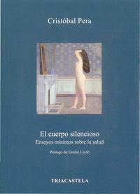 El cuerpo silencioso - Cristobal Pera