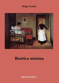 Bioetica Minima - Diego Gracia