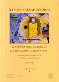 TRADICION DE KANDINSKY = KANDINSKYREN TRADIZIOA