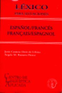 LEXICO PARA SITUACIONES ESPAÑOL / FRANCES - FRANÇAIS / ESPAGNOL