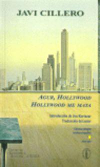 Agur, Hollywood = Hollywood Me Mata (nivel Alto) - Javi Cillero