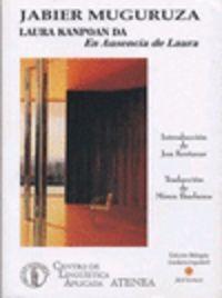 LAURA KANPOAN DA = EN AUSENCIA DE LAURA