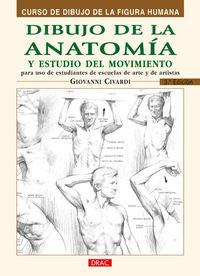 Dibujo De La Anatomia Y Estudio Del Movimiento - Giovanni Civardi
