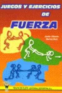 JUEGOS Y EJERCICIOS DE FUERZA
