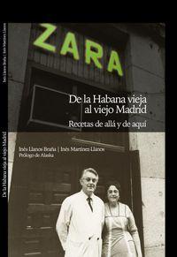 Zara - De La Habana Vieja Al Viejo Madrid - Ines Llanos Braña