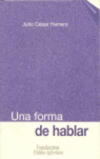 Una Forma De Hablar - J. C. Herrero