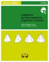 Eso 3 - Cuaderno De Entrenamiento Cognitivo Creativo - Agustin  Regadera Lopez  /  Jose Luis  Sanchez Carrillo