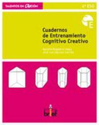 Eso 4 - Cuaderno De Entrenamiento Cognitivo Creativo - Agustin  Regadera Lopez  /  Jose Luis  Sanchez Carrillo