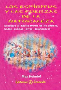 ESPIRITUS Y LAS FUERZAS DE LA NATURALEZA, LOS