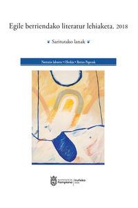 EGILE BERRIENDAKO LITERATUR LEHIAKETA 2018 - SARITUTAKO LANAK