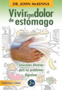 VIVIR CON DOLOR DE ESTOMAGO