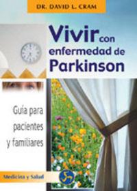 Vivir Con Enfermedad De Parkinson - David L. Cram