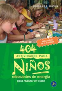 404 ACTIVIDADES PARA NIÑOS REBOSANTES DE ENERGIA - PARA REALIZAR EN CLASE