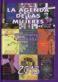 Agenda De Las Mujeres 2013 - Que Mueven Montañas - Aa. Vv.
