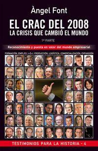 El  crac del 2008  -  La Crisis Que Cambio El Mundo (1ª Parte) - Angel Font