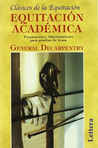 Equitacion Academica - General Decarpentry