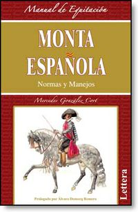 Monta Española - Normas Y Manejos - Mercedes Gonzalez Cort