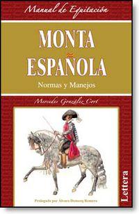 MONTA ESPAÑOLA - NORMAS Y MANEJOS