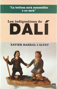INDIGESTIONS DE DALI, LES