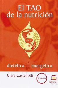 El tao de la nutricion - Clara Castelloti