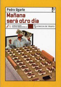 Mañana Sera Otro Dia - Pedro Ugarte