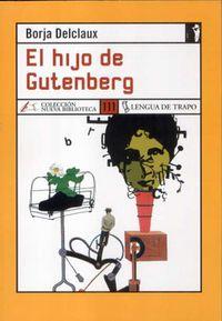 Hijo De Gutenberg - Borja Delclaux