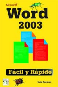 WORD 2003 - FACIL Y RAPIDO
