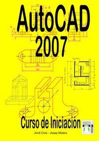 AUTOCAD 2007 - CURSO DE INICIACION