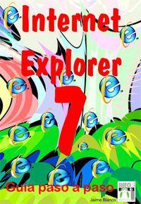 INTERNET EXPLORER 7 - GUIA PASO A PASO