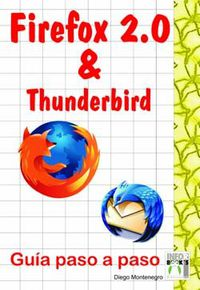 FIREFOX 2.0 & THUNDERBIRD - GUIA PASO A PASO