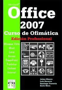 Office 2007 - Curso De Ofimatica Profesional - Jaime Blanco