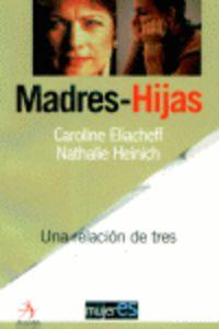 MADRES-HIJAS - UNA RELACION DE TRES