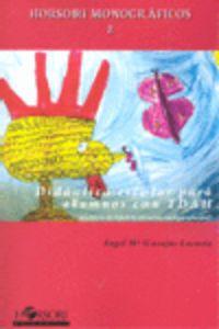 Didactica Escolar Para Alumnos Con Tdah - Angel Mª Casajus Lacosta