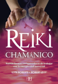 Reiki Chamanico - Llyn  Roberts  /  Robert  Levy