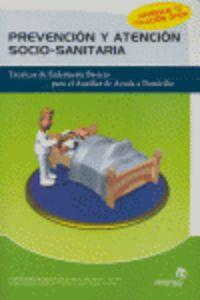 Prevencion Y Atencion Socio-sanitaria - Tecnicas De Emfermeria Basicas - Aa. Vv.