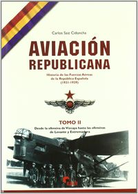 Aviacion Republicana 2 - Carlos Saiz Cidoncha