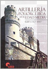 ARTILLERIA Y POLIORCETICA EDAD MEDIA