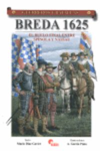 BREDA 1625 - EL DUELO FINAL ENTRE SPINOLA Y NASSAU
