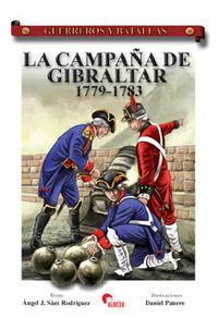 CAMPAÑA DE GIBRALTAR (1779-1783)