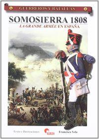 SOMOSIERRA 1808 - LA GRANDE ARMEE EN ESPAÑA