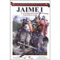 JAIME I - LA CONQUISTA DE VALENCIA 1238