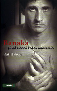 BANAKA - FINAL HANDI BATEN ANATOMIA