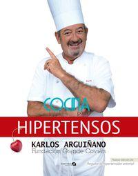 Cocina Para Hipertensos - Karlos Arguiñano / Fundacion Grande Covian