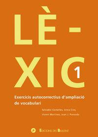 LEXIC 1 - EXERCICIS AUTOCORRECTIUS D'AMPLIACIO DE VOCABULARI