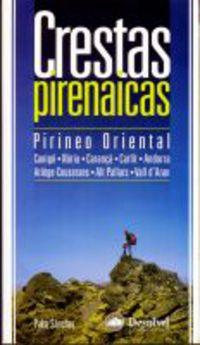 Crestas Pirenaicas - Pirineo Oriental - Pako Sanchez Panades