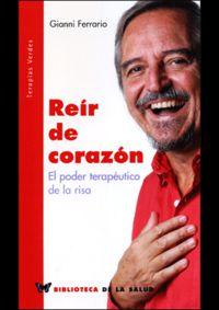 REIR DE CORAZON - EL PODER TERAPEUTICO DE LA RISA