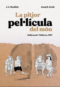 LA PITJOR PELLICULA DEL MON