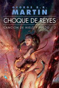 CHOQUE DE REYES - CANCION DE HIELO Y FUEGO 2 (7 ED)