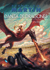 CANCION DE HIELO Y FUEGO 5 - DANZA DE DRAGONES (RUSTICA)